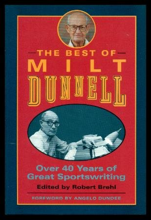 The Best of Milt Dunnell: Over 40: Dunnell, Milt (edited
