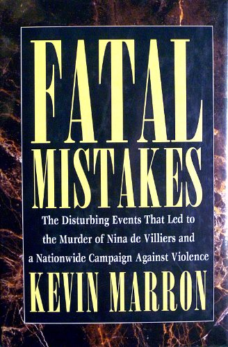 FATAL MISTAKES: KEVIN MARRON