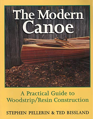 9780385254632: The Modern Canoe: A Practical Guide to Woodstrip/Resin Construction