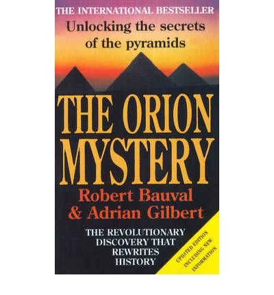 9780385254830: The Orion Mystery Unlocking The Secrets Of The Pyramids [Paperback] by Bauval...