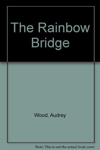 9780385255301: The Rainbow Bridge