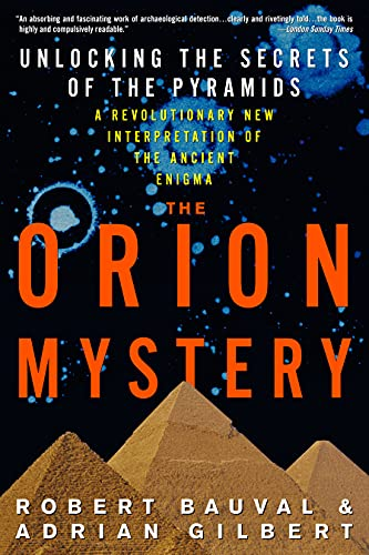 9780385255424: The Orion Mystery: Unlocking The Secrets of the Pyramids