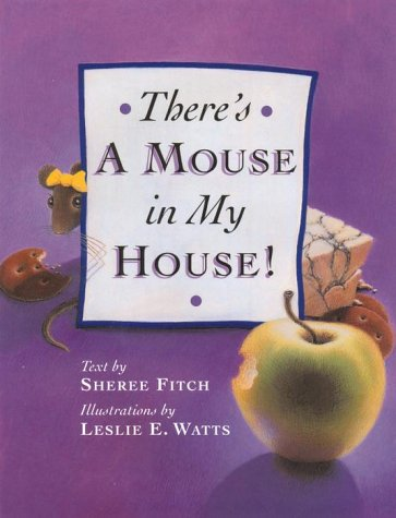 9780385255615: There's a Mouse in My House