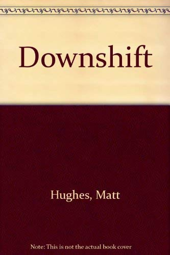 9780385256018: Downshift