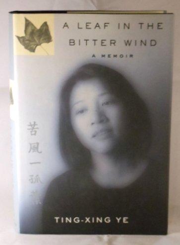9780385256032: A Leaf In The Bitter Wind: A Memoir