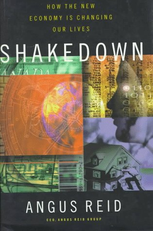 Shakedown, How the New Economy is Changing Our Lives
