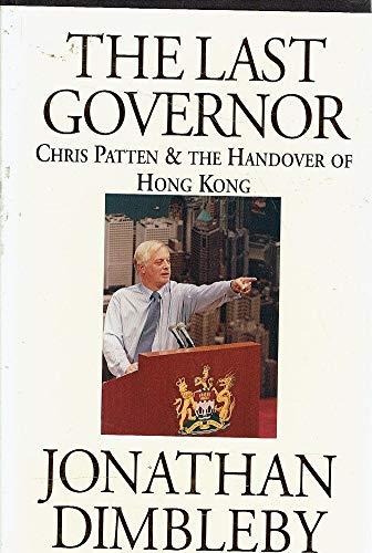 The Last Governor: Dimbleby, Jonathan