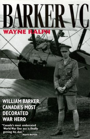 9780385256827: Barker VC: William Barker, Canada's Most Decorated War Hero