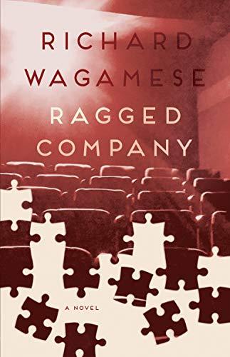 Ragged Company: Wagamese, Richard