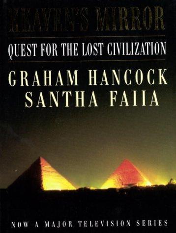 9780385256957: Heaven's Mirror: Quest for the Lost Civilization (A Channel Four Book)