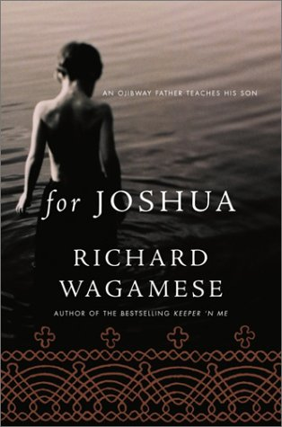 9780385257121: For Joshua: An Ojibway Father Teaches His Son