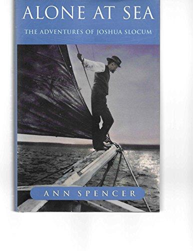 9780385257206: Alone at Sea: The Adventures of Joshua Slocum