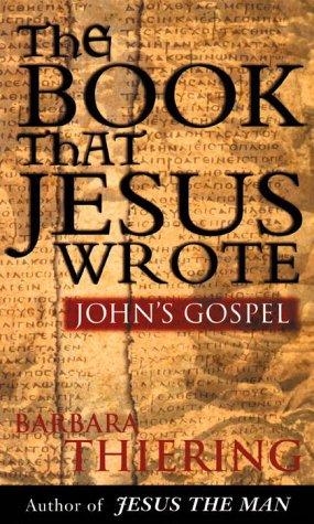9780385257336: The Book That Jesus Wrote : John's Gospel