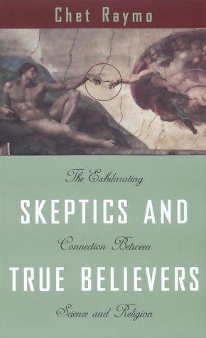 9780385257558: Skeptics and True Believers