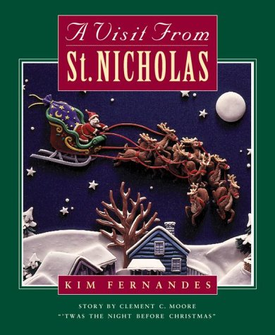Visit From Saint Nicholas (9780385257848) by Kim Fernandes; Clement C. Moore
