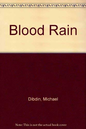 Blood Rain ***SIGNED***: Michael Dibdin