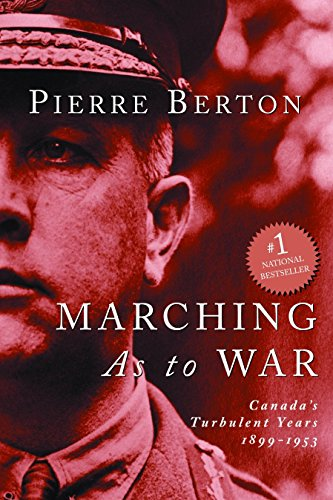 9780385258197: Marching as to War: Canada's Turbulent Years