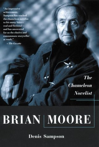 9780385258241: Brian Moore : The Chameleon Novelist