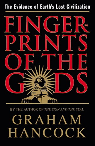 9780385258289: Fingerprints of the Gods: The Quest For Earth's Lost Civilization