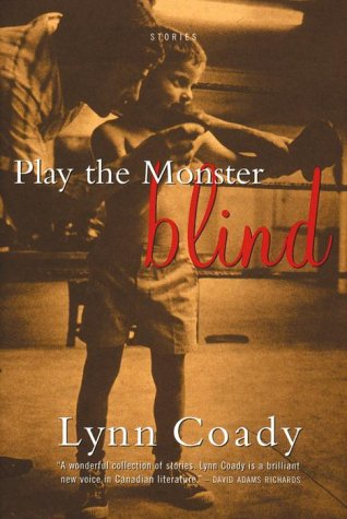 Play the Monster Blind: Stories