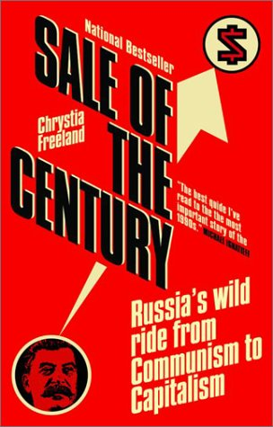 9780385258715: Sale of the Century : Russia's Wild Ride from Communism to Capitalism