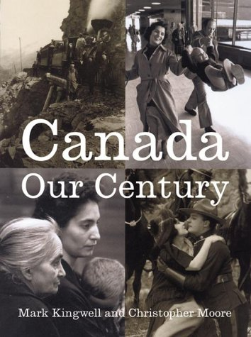 9780385258937: Canada: Our Century 500 Visions, 100 Voices