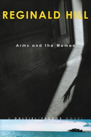 9780385259194: Arms and the Women : A Dalziel/Pascoe Novel