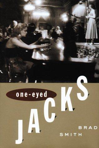 One-Eyed Jacks: Smith, Brad