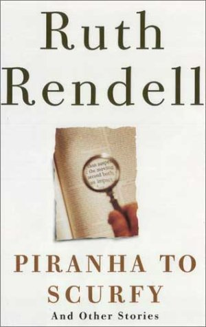 9780385259804: Piranha to Scurfy and Other Stories