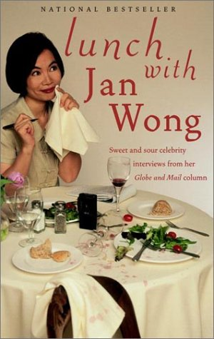 9780385259811: Lunch with Jan Wong