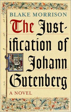 9780385259842: Justification of Johann Gutenberg, the