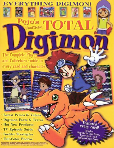 9780385259880: Pojo's Unofficial Total Digimon --2000 publication.