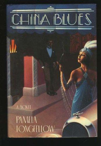 China Blues: Longfellow, Pamela