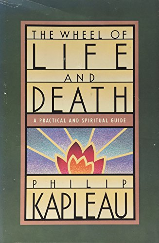 9780385260589: The Wheel of Life and Death: A Practical and Spiritual Guide