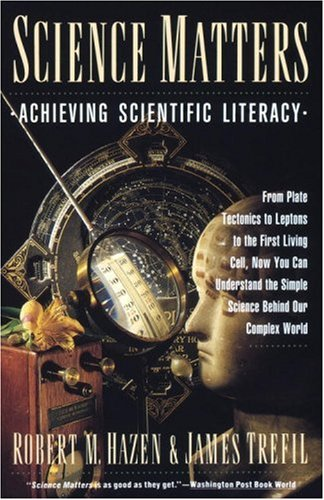 9780385261081: Science Matters: Achieving Scientific Literacy (Anchor books)