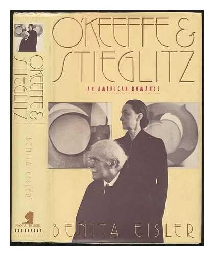9780385261227: O'Keeffe and Stieglitz: An American Romance