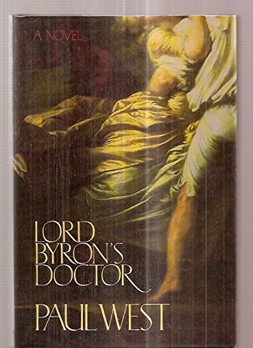 9780385261296: Lord Byron's Doctor