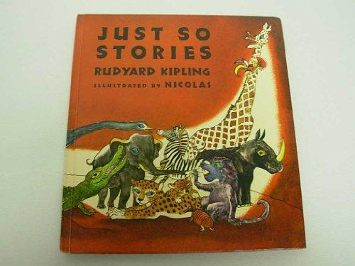 New Illustrated Just So Stories: Rudyard Kipling