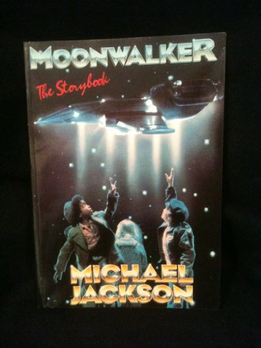 9780385261548: Moonwalker: The Storybook (Illustrated with Scenes from the Screenplay)