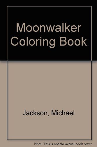 9780385261555: Moonwalker: The Coloring Book