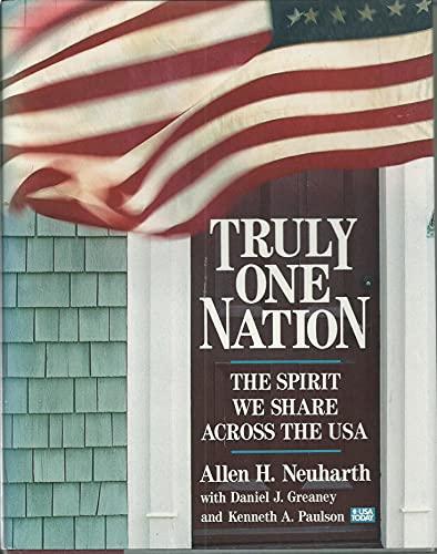 Truly One Nation: Neuharth, Allen H.