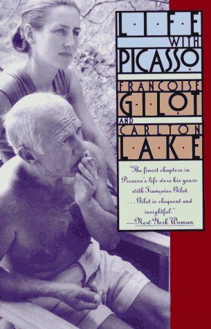 Life with Picasso: Gilot, Francoise