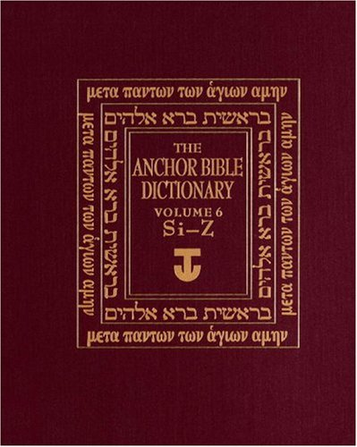 9780385261906: Anchor Bible Dictionary: (Si-Z) v. 6