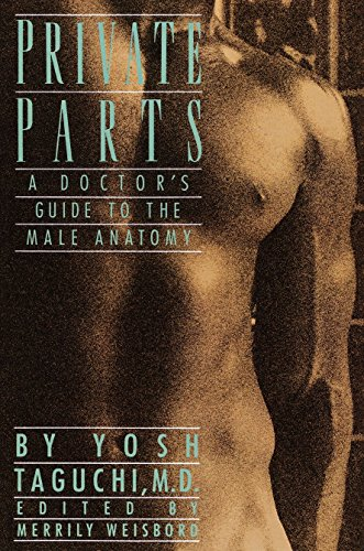 Private Parts : A Doctor's Guide to the Male Anatomy: Taguchi, Yosh
