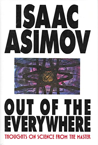 Out of the Everywhere: Asimov, Isaac