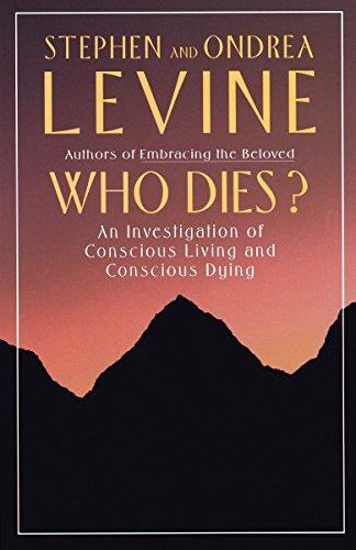 9780385262217: Who Dies?: An Investigation of Conscious Living and Conscious Dying (Hors Catalogue)