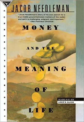 9780385262422: Money and the Meaning of Life