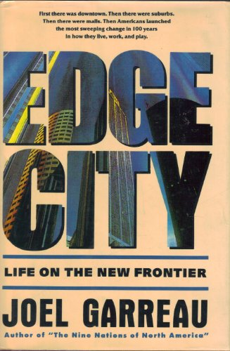 9780385262491: Edge City: Life on the New Frontier