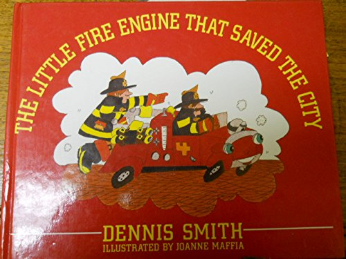 9780385262576: Little Fire Engine That Saved the City,