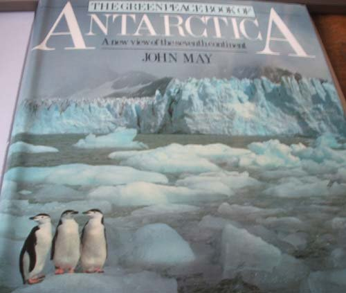 9780385262804: The Greenpeace Book of Antarctica: A New View of the Seventh Continent